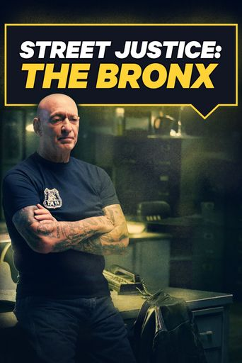 Watch Street Justice: The Bronx