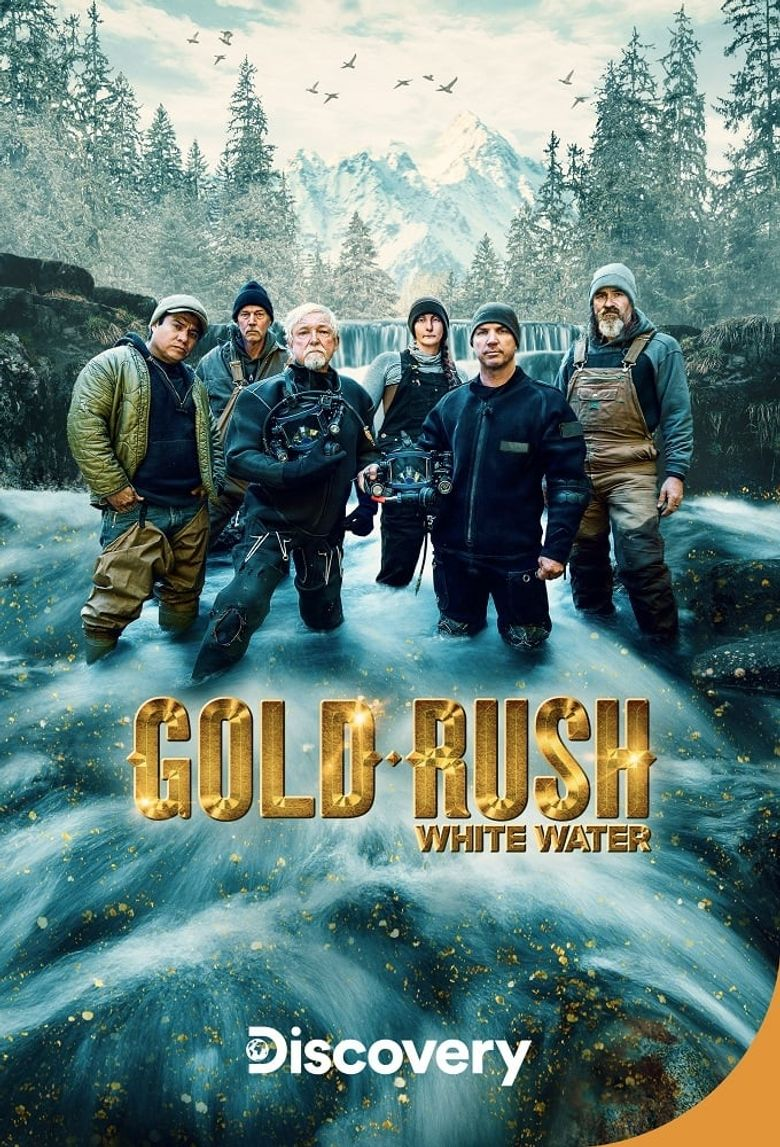 Gold Rush: White Water Poster