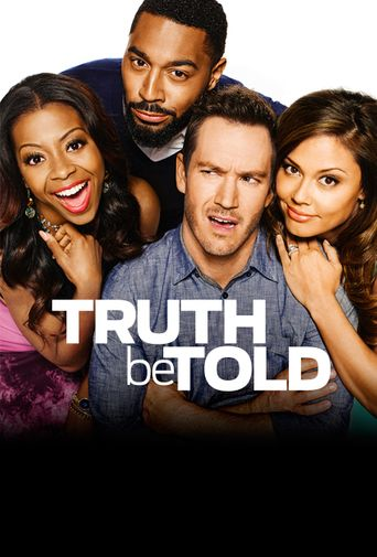 Truth Be Told Poster