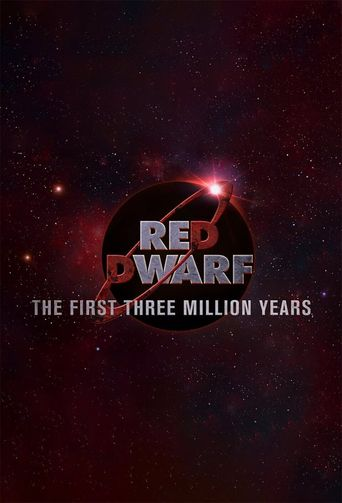Red Dwarf: The First Three Million Years Poster