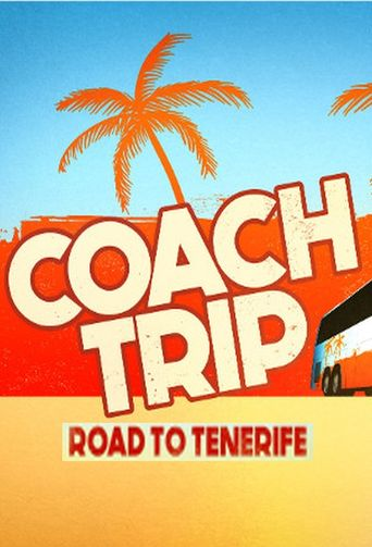 Coach Trip: Road To Tenerife Poster