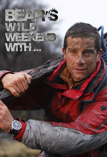 Bear's Wild Weekend with... Poster