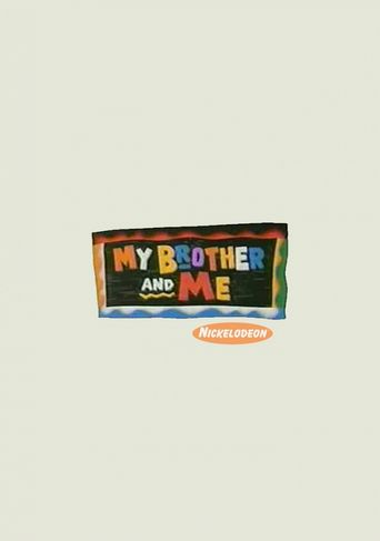 My Brother and Me Poster
