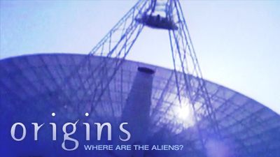 Season 32, Episode 03 Origins: Where Are the Aliens?