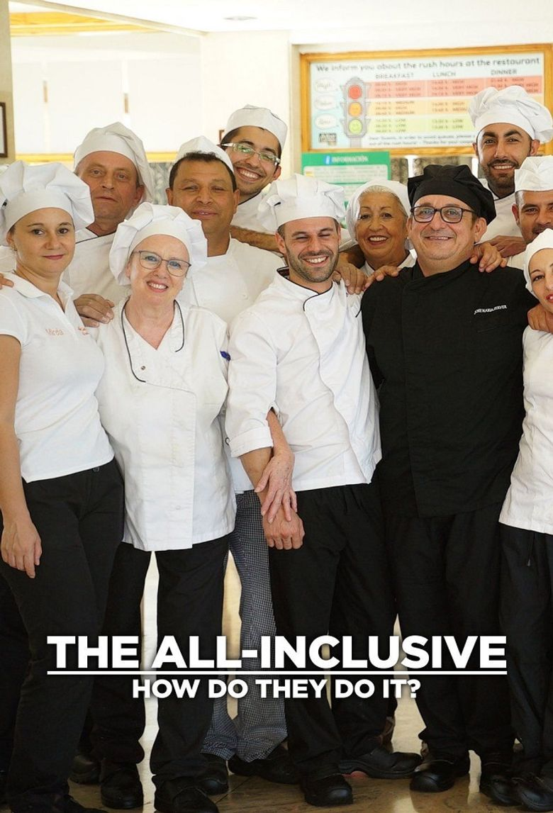 The All-Inclusive: How Do They Do It? Poster