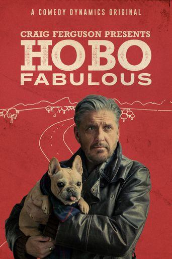 Craig Ferguson Presents: Hobo Fabulous Poster