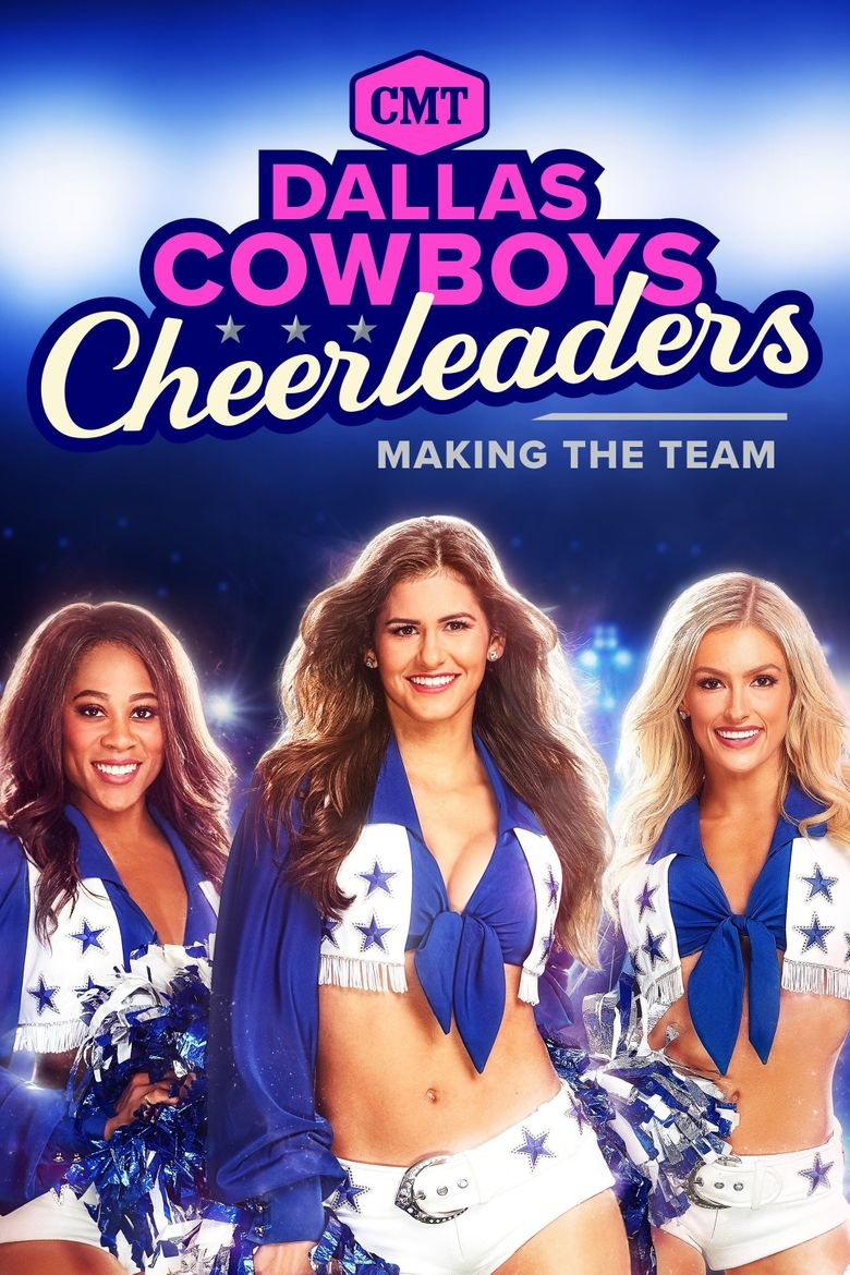 Dallas Cowboys Cheerleaders: Making the Team Poster