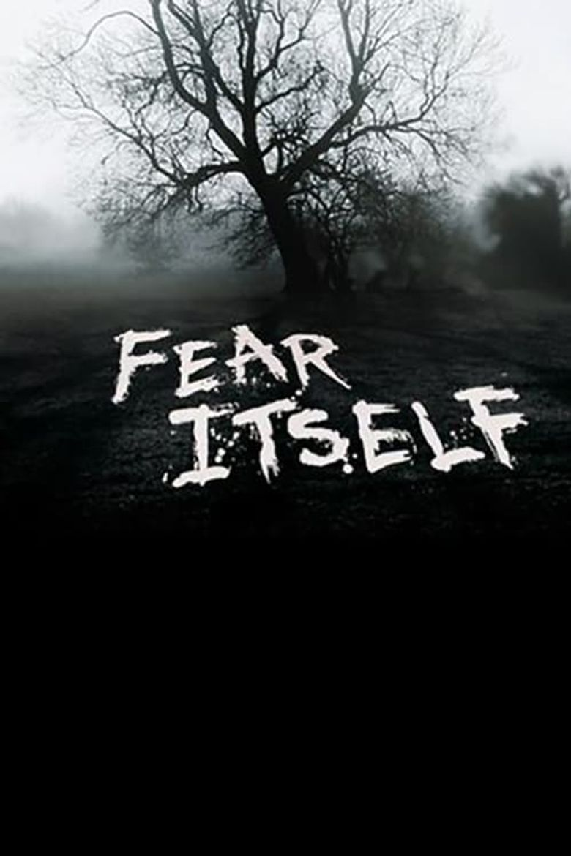 Fear Itself Poster