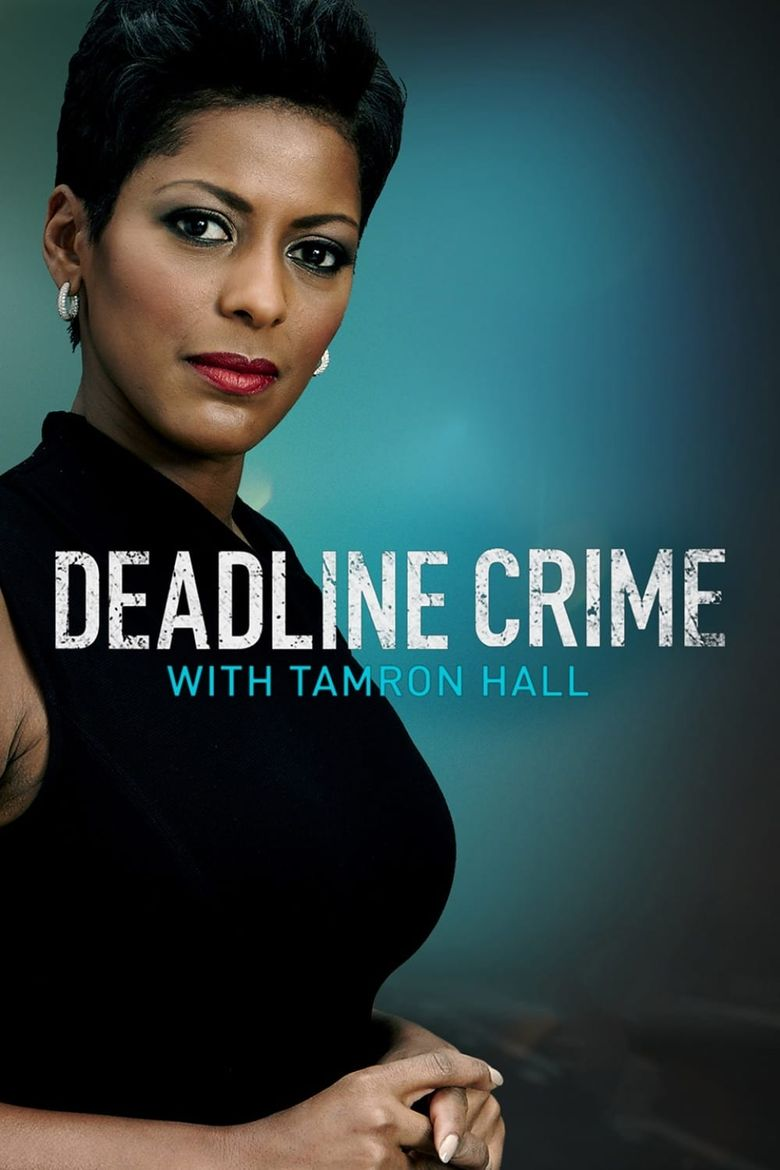 Deadline Crime With Tamron Hall Poster