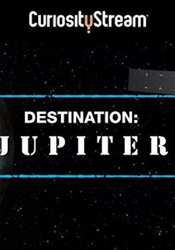 Watch Destination: Jupiter