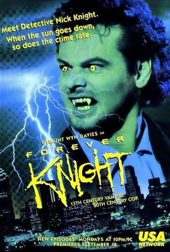 Forever Knight Poster