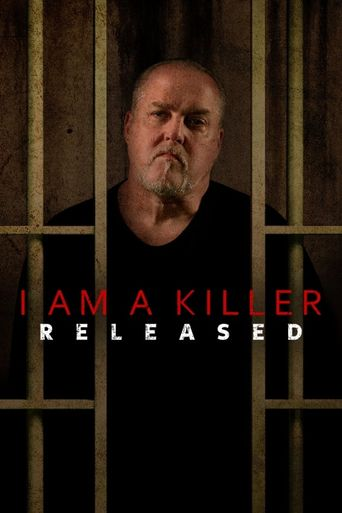 I AM A KILLER: RELEASED Poster