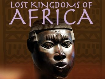 Lost Kingdoms of Africa Poster