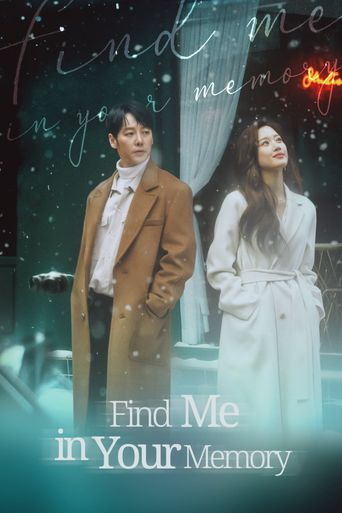 Find Me in Your Memory Poster