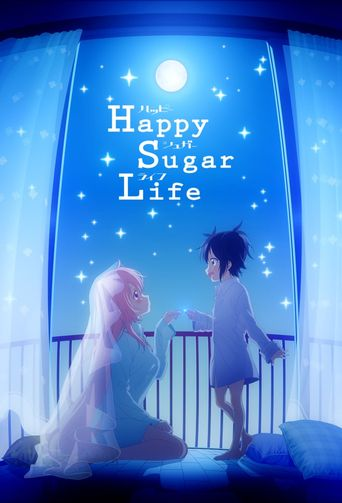 Happy Sugar Life Poster