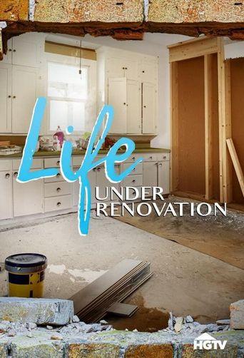 Life Under Renovation Poster