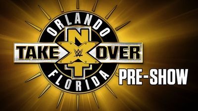 Watch SHOW TITLE Season 2017 Episode 2017 NXT TakeOver: Orlando Preshow