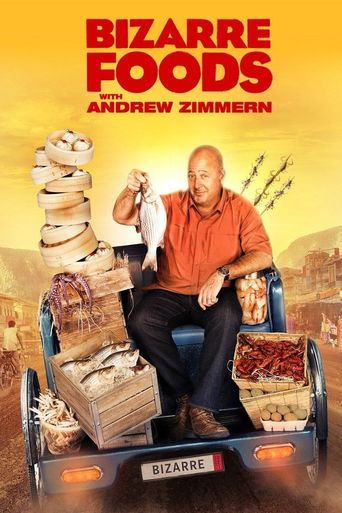 Watch Bizarre Foods with Andrew Zimmern