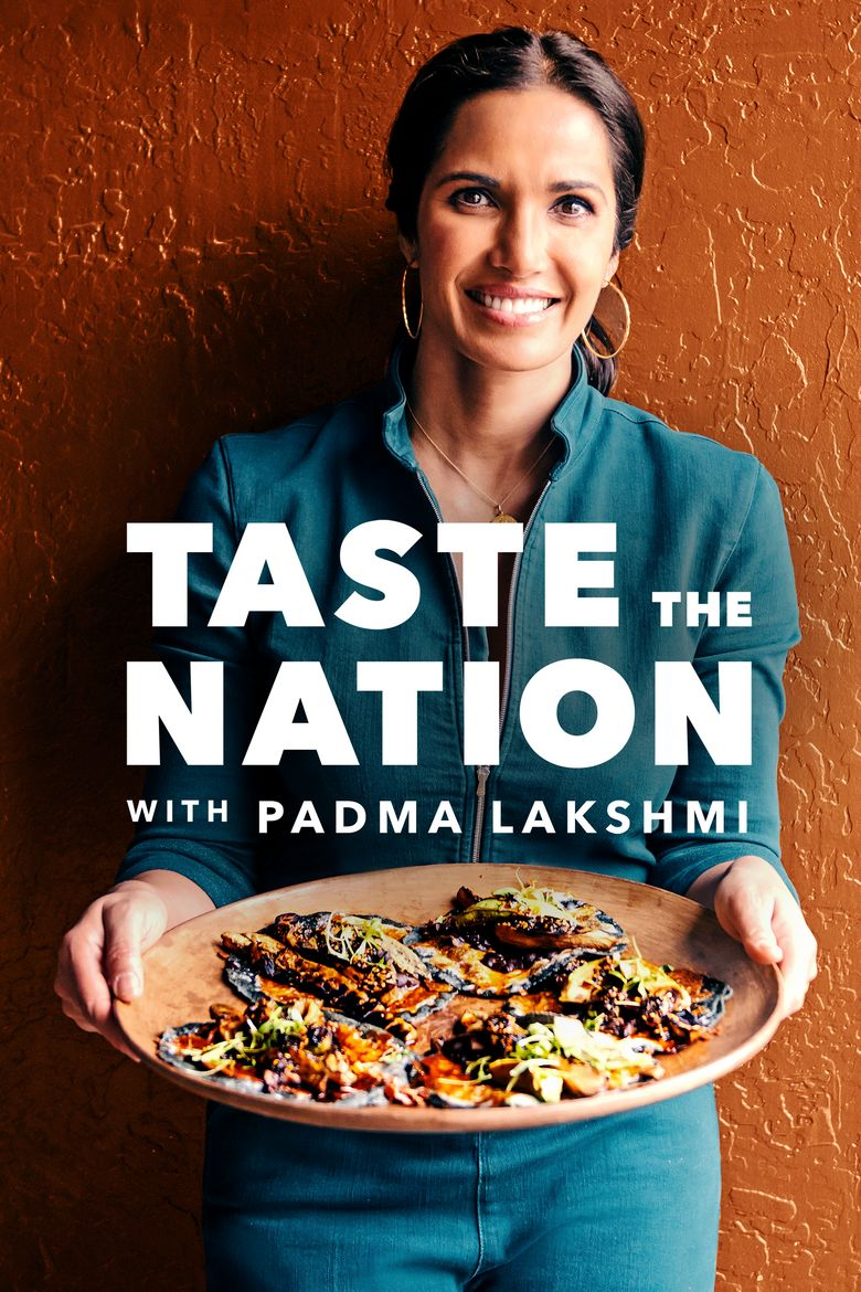 Taste the Nation with Padma Lakshmi Poster