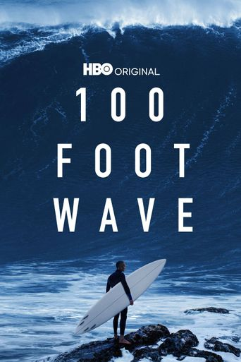 100 Foot Wave Poster