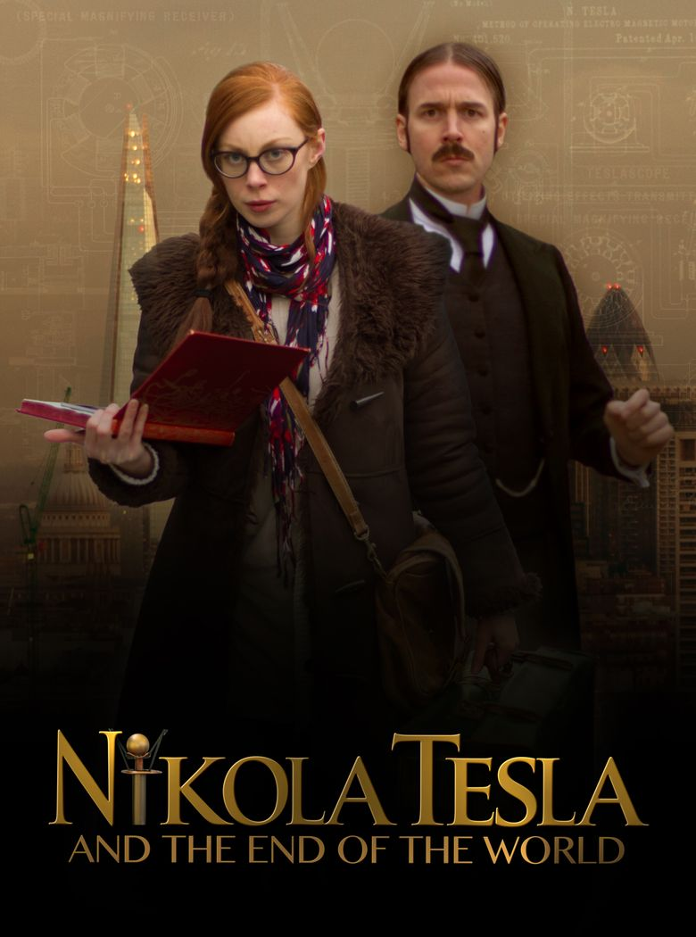 Nikola Tesla and the End of the World Poster