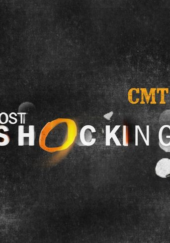 CMT Most Shocking Poster
