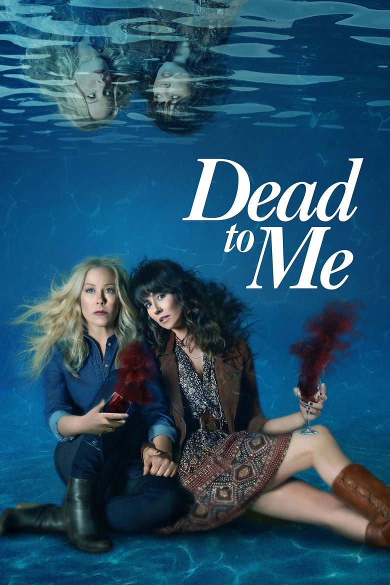 Dead to Me Poster