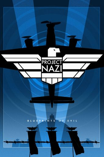 Project Nazi: The Blueprints of Evil Poster