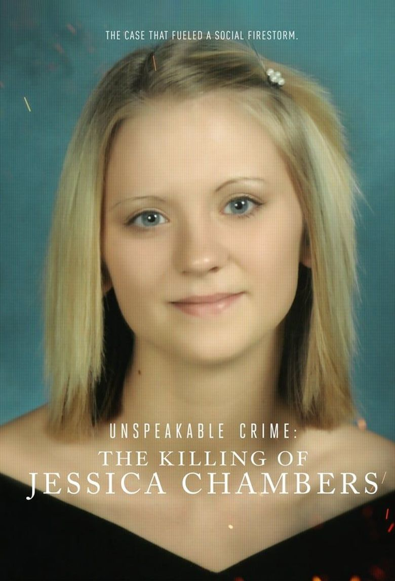 Unspeakable Crime: The Killing of Jessica Chambers Poster