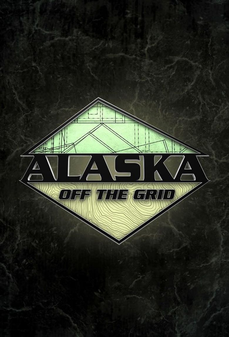 Alaska Off the Grid Poster
