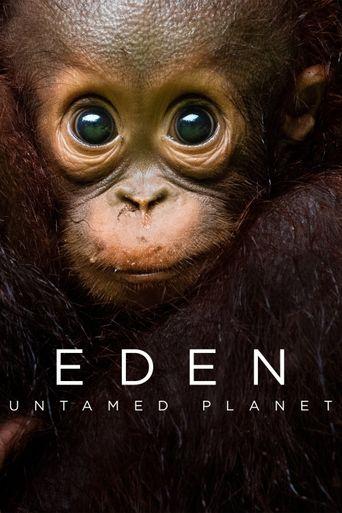 Eden: Untamed Planet Poster