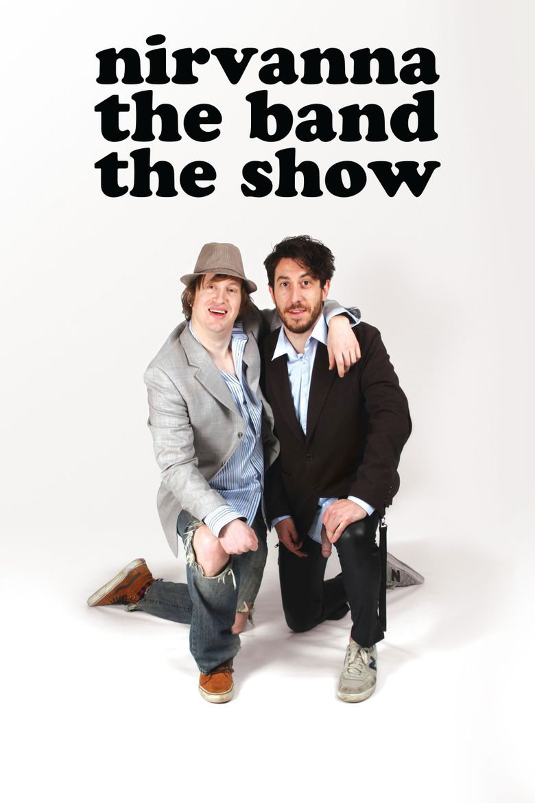 Nirvanna the Band the Show Poster