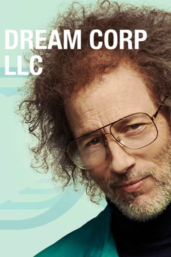 Dream Corp LLC Poster