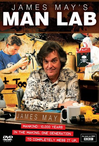 Watch James May's Man Lab