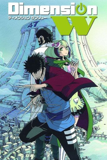 Watch Dimension W