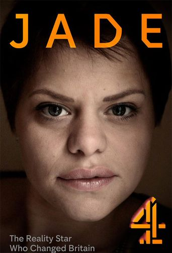Jade: The Reality Star Who Changed Britain Poster