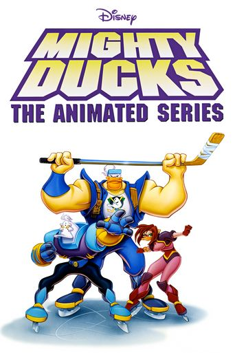 Mighty Ducks: The Animated Series Poster