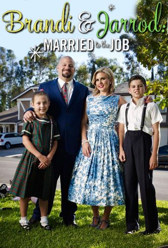 Brandi & Jarrod: Married to the Job Poster