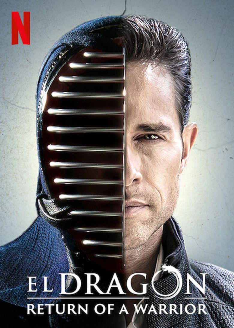 El Dragón: Return of a Warrior Poster