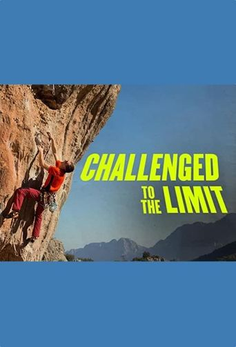 Challenged to the Limit Poster