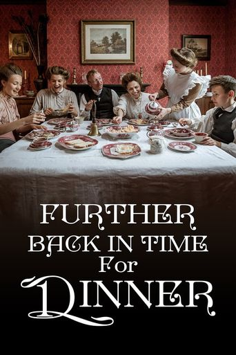 Further Back in Time for Dinner Poster