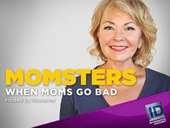 Momsters: When Moms Go Bad Poster