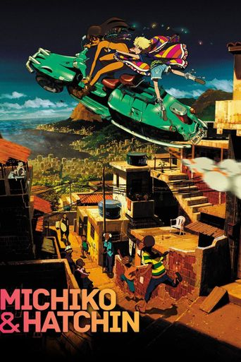 Michiko and Hatchin Poster