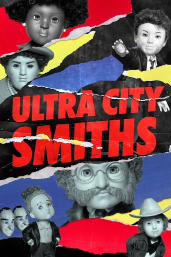 Ultra City Smiths Poster