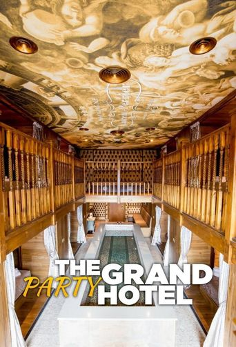 The Grand Party Hotel Poster