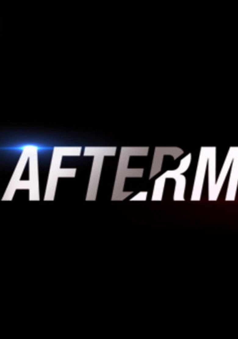 Aftermath Streaming aftermath - watch episodes on netflix or streaming online