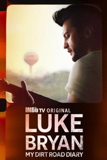 Luke Bryan: My Dirt Road Diary Poster