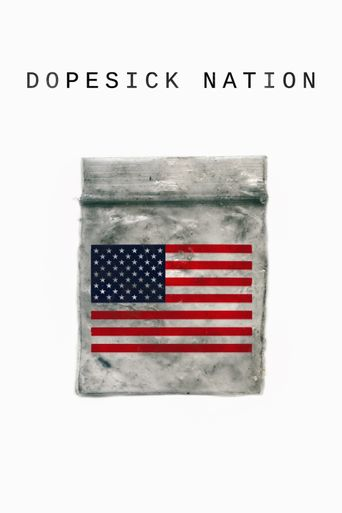 Dopesick Nation Poster