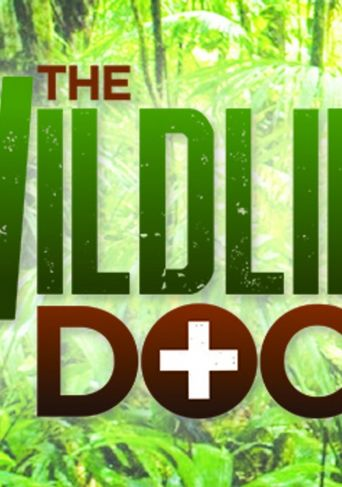 The Wildlife Docs Poster