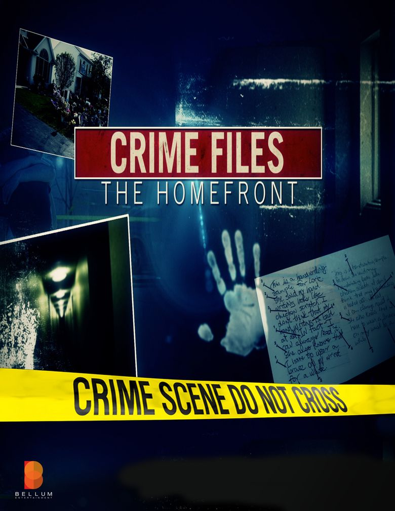 Crime Files the Homefront Poster
